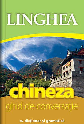 CHINEZA. GHID DE CONVERSATIE ED A II-A