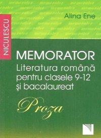 MEMORATOR. LIT ROM CL 9-12 SI BAC. PROZA