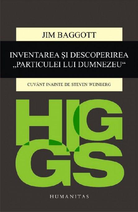 HIGGS. INVENTAREA SI DESCOPERIREA