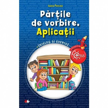 PARTILE DE VORBIRE. APLICATII