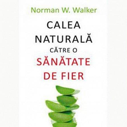 CALEA NATURALA CATRE O SANATATE DE FIER