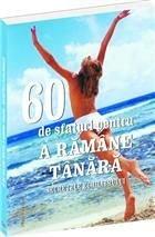 60 SFATURI PT. A RAMANE MEREU TANARA 200