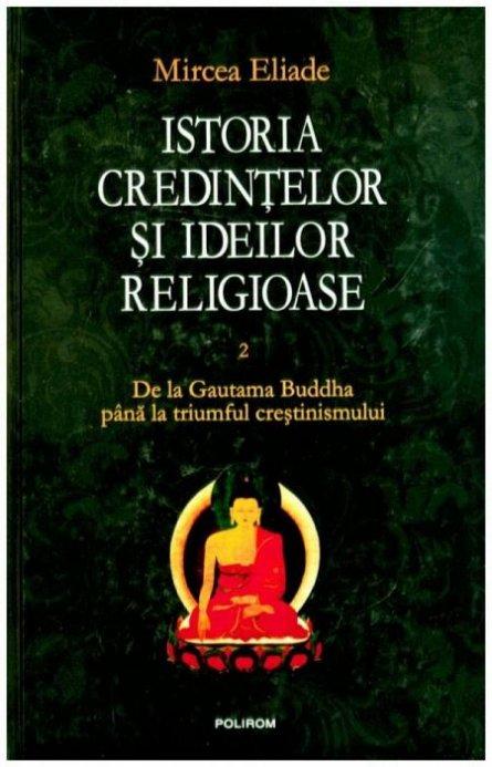 ISTORIA CREDINTELOR SI IDEILOR RELIGIOASE, VOL 2