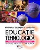 EDUCATIE TEHNOLOGICA - CLASA A VI-A