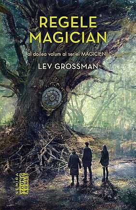 REGELE MAGICIAN (MAGICIENII, VOL 2)