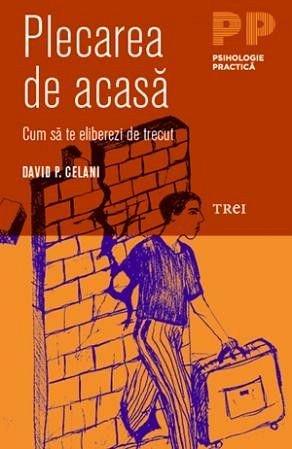 PLECAREA DE ACASA