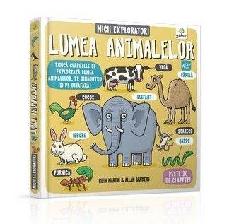 LUMEA ANIMALELOR/ MICII EXPLORATORI