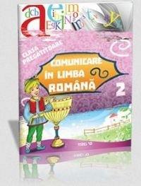 COMUNICARE IN LIMBA ROMANA. CLASA PREGATITOARE, SEM II