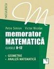 MEMORATOR MATEMATICA CL -12. GEOMETRIE. ANALIZA MATEMATICA