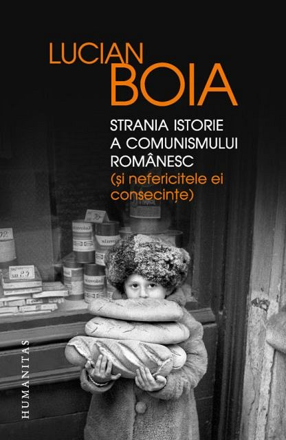 STRANIA ISTORIE A COMUNISMULUI ROMANESC (SI NEFERICITELE EI CONSECINTE)