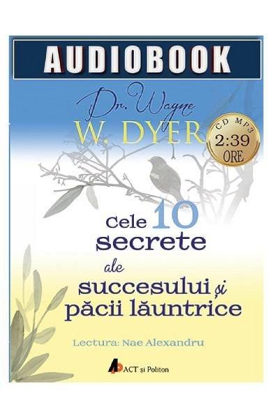 CD CELE 10 SECRETE ALE SUCCESULUI SI PACII LAUNTRICE