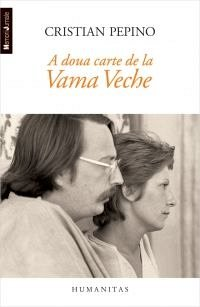 A DOUA CARTE DE LA VAMA VECHE