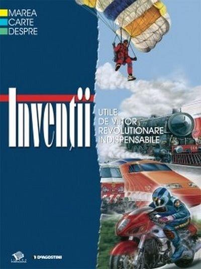 Marea carte despre inventii, De Agostini