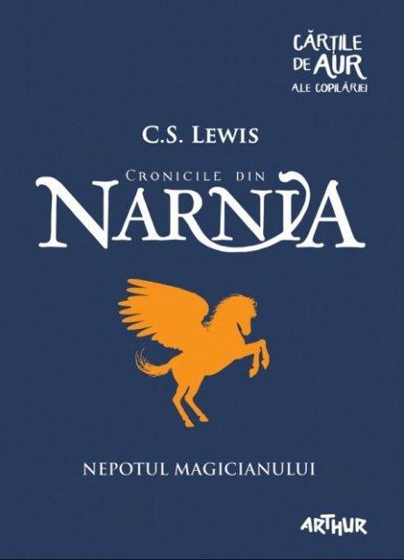 NARNIA. NEPOTUL MAGICIANULUI (CARTILE DE AUR 16)