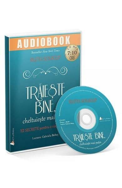 CD TRAIESTE BINE, CHELTUIESTE MAI PUTIN