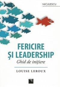 FERICIRE SI LEADERSHIP