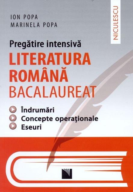 LITERATURA ROMANA BAC. PREGATIRE INTENSIVA.POPA