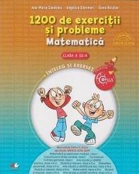 1200 DE EXERCITII SI PROBLEME DE MATEMATICA. CLASA A III-A