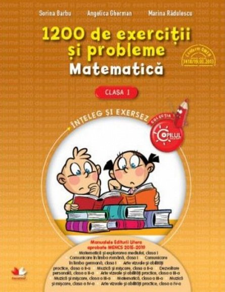 1200 DE EXERCITII SI PROBLEME DE MATEMATICA. CLASA I
