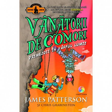 VANATORII DE COMORI. PRIMEJDII IN VARFUL LUMII, VOL. 4