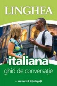 ITALIANA. GHID DE CONVERSATIE ED. A III-A