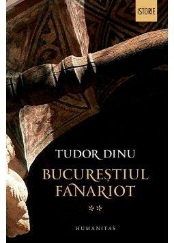 BUCURESTIUL FANARIOT VOL II. ADMINISTRATIE, MESTESUGURI, NEGOT