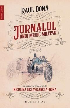 JURNALUL UNUI MEDIC MILITAR. 1917-1918