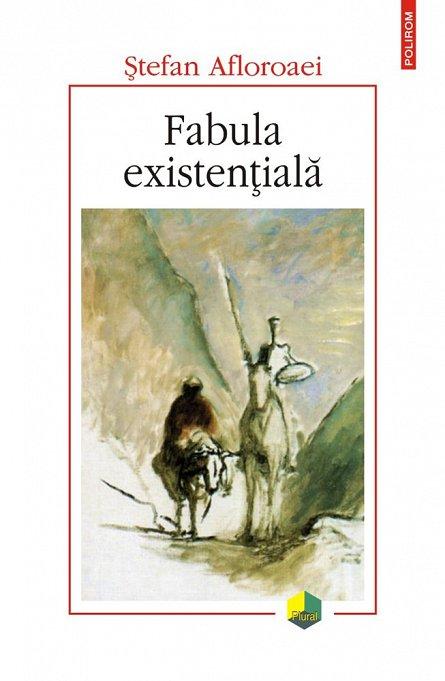 FABULA EXISTENTIALA