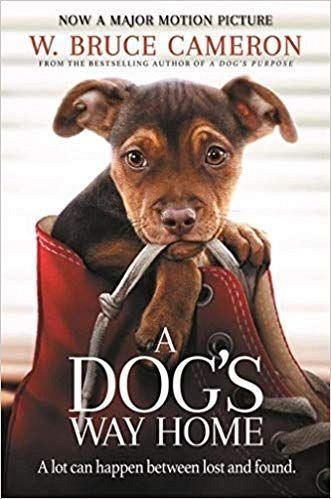 A DOG'S WAY HOME (FILM TIE-IN)