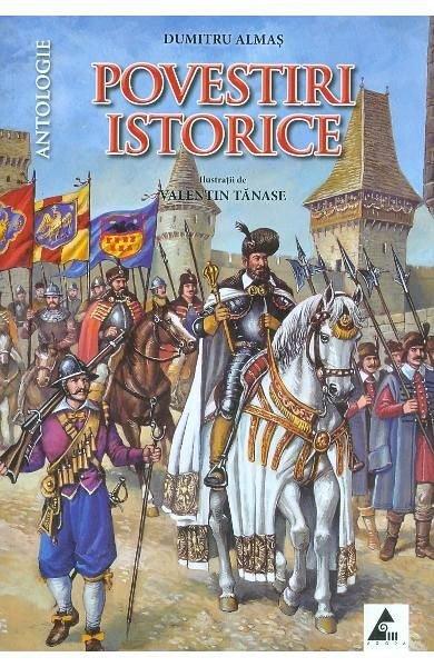 POVESTIRI ISTORICE - ANTOLOGIE VOL 2
