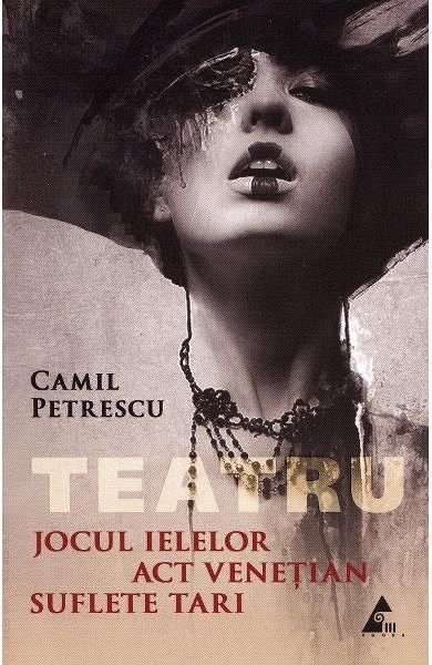 TEATRU. JOCUL IELELOR. ACT VENETIAN. SUFLETE TARI