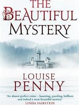 BEAUTIFUL MYSTERY (CHIEF INSPECTOR GAMACHE)
