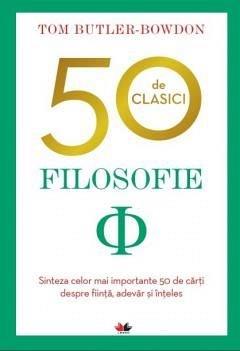 50 DE CLASICI. FILOSOFIE.