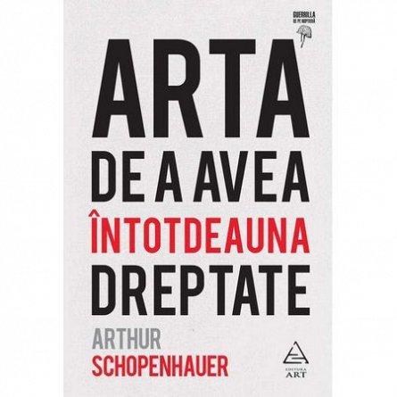 ARTA DE A AVEA INTOTDEAUNA DREPTATE
