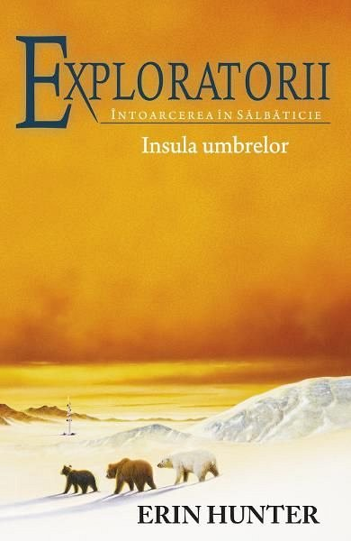 EXPLORATORII. INSULA UMBRELOR, VOL. 7