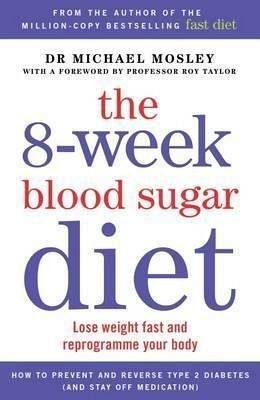 THE 8-WEEK BLOOD SUGAR DIET: LOSE WEIGHT FAST?