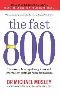 THE FAST 800: HOW TO COMBINE RAPID WEIGHT LOSS?