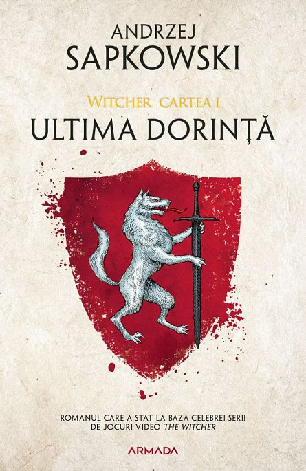 ULTIMA DORINTA EDITIA 2019. WITCHER, PARTEA I