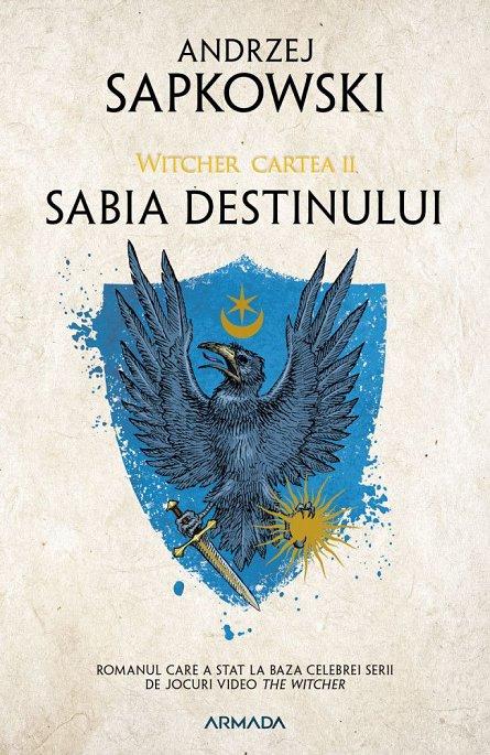 SABIA DESTINULUI EDITIA 2019. WITCHER, PARTEA A II-A
