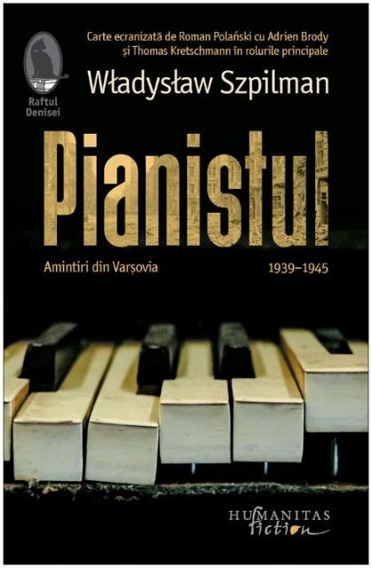 PIANISTUL. AMINTIRI DIN VARSOVIA, 1939-1945