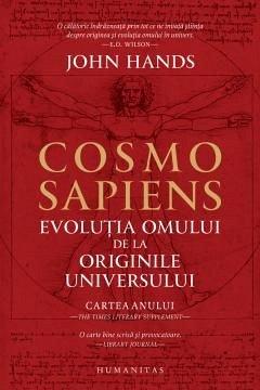 COSMO SAPIENS. EVOLUTIA OMULUI DE LA ORIGINILE UNIVERSULUI