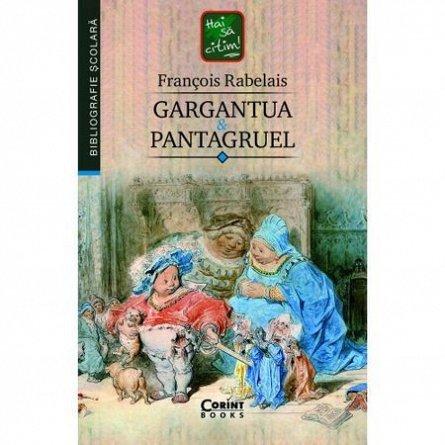 GARGANTUA SI PANTAGRUEL