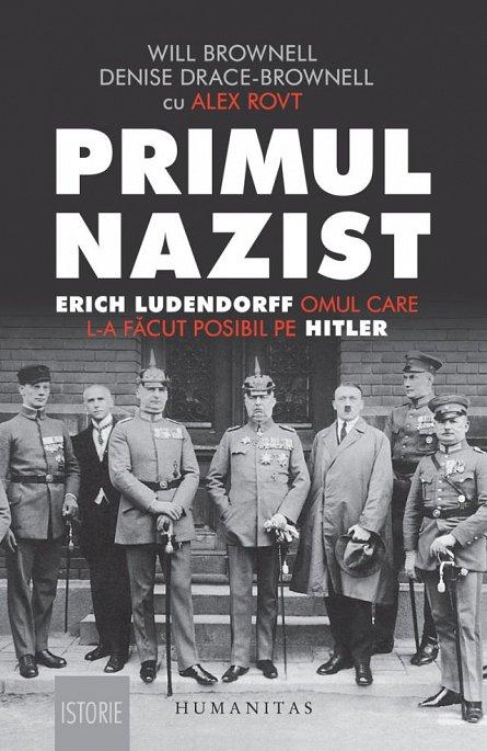 PRIMUL NAZIST. ERICH LUDENDORFF, OMUL CARE L-A FACUT POSIBIL PE HITLER