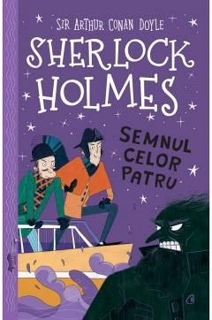 SHERLOCK HOLMES. SEMNUL CELOR PATRU