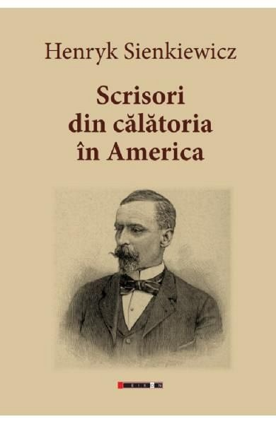 SCRISORI DIN CALATORIA IN AMERICA