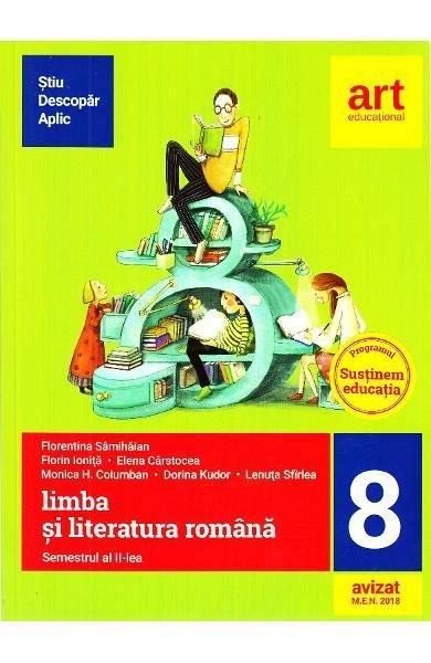 LIMBA ROMANA CLASA 8 SEM. 2