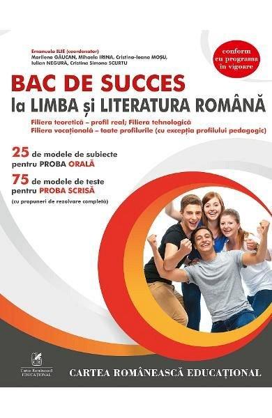 BAC DE SUCCES LA LIMBA SI LITERATURA ROMANA