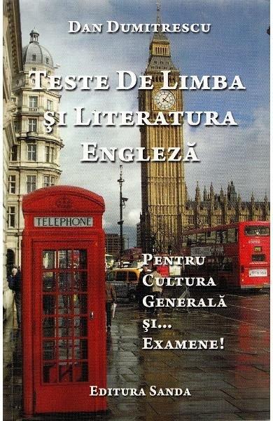 TESTE DE LIMBA SI LITERATURA ENGLEZA
