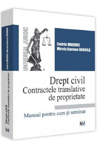 DREPT CIVIL. CONTRACTELE TRANSLATIVE DE PROPRIETATE
