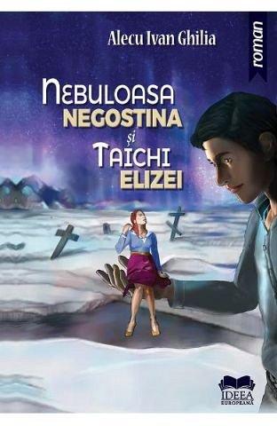 NEBULOASA NEGOSTINA SI TAICHI ELIZEI